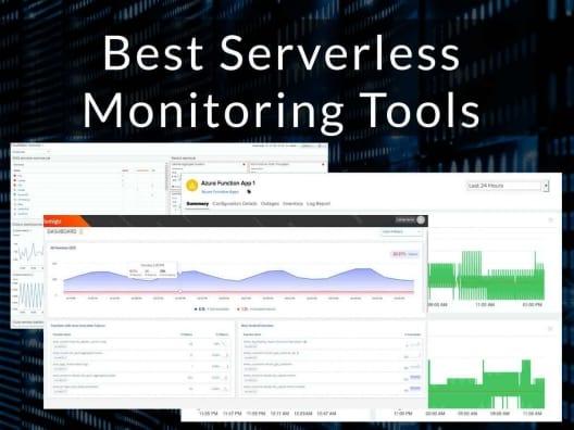 Best Serverless Monitoring Tools