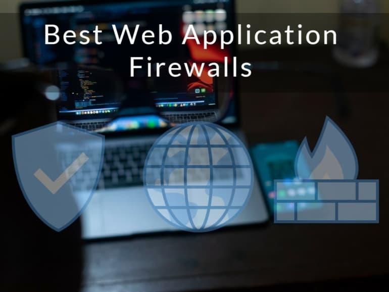 Best Web Application Firewalls