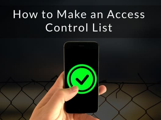 How to Make an Access Control List